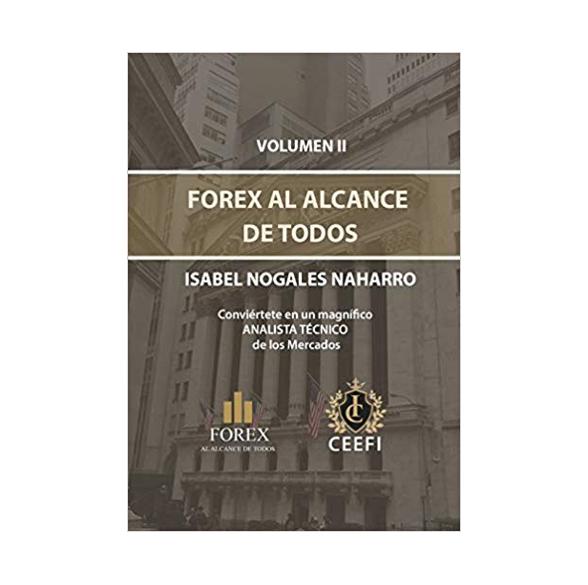 FOREX AL ALCANCE DE TODOS Volumen II